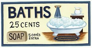 BATHS 25C vintage tub Bath Bathroom powder room victorian decor wood sign 4.5x10
