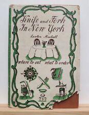 Knife and Fork in New York 1948 Mackall 1st Ed Inscribed to AMY VANDERBILT