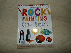 Rock Painting Craft Book (Make & Create) by anon Book The Fast Free Shipping