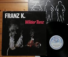 Franz K. - Wilder Tanz - GER 1981 + OIS + Texte - Krautrock Aladin 85 377 - TOP