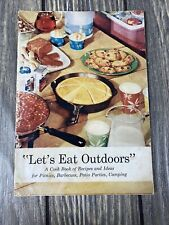 Lets Eat Outdoors Cook Book Of Recipes And Ideas For Picnics Barbeques Patio