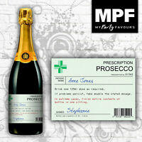 Personalised Prescription Prosecco Bottle Label - Birthday/Christmas Gift