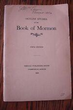 1930 OUTLINE STUDIES BOOK OF MORMON 5TH ED HISTORY HERALD PUB MISSOURI MCLAIN