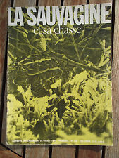 LA SAUVAGINE et sa chasse. n°168/décembre 1977 Rôle du garde chasse particulier