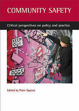 Community Safety: Critical Perspectives on Policy and Practice-ExLibrary