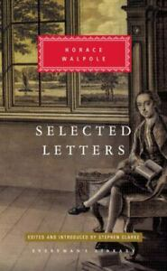 Selected Letters (Everyman's Library Classics Series), Walpole, Horace