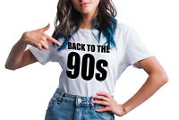 Womens BACK TO THE 90s T-Shirt Funny Nineties Weekend Music 1990s Retro Ladies
