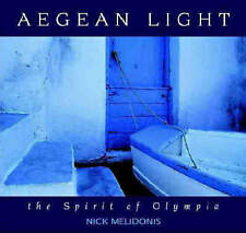 SIGNED Aegean Light: The Spirit of Olympia by Nick Melidonis