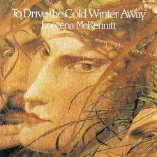 Loreena McKennitt To drive the cold winter away (1987/94, CAN) [CD]