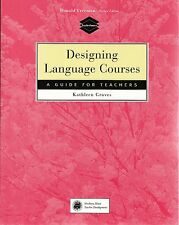 Heinle/Cengage Learning DESIGNING LANGUAGE COURSES A Guide for Teachers @NEW@