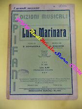 RARO SPARTITO SINGOLO Luna marinara BONAGURA SIMONINI 1941 EPIFANI no cd lp