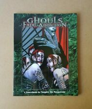 Vampire The Masquerade RPG Dirty Ghouls Fatal Addiction Sourcebook White Wolf