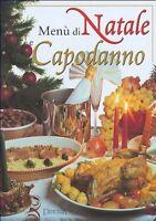 Menù di Natale e capodanno - Giunti - Libro nuovo in offerta!
