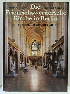 Die Friedrichswerdersche Kirche in Berlin - Baudenkmal und Museum