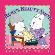 Ruby's Beauty Shop (Max and Ruby) by Wells, Rosemary