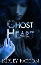 Ghost Heart by Ripley Patton (2014, Paperback)