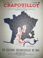 LES ELECTIONS PRESIDENTIELLES DE 1965 LE CRAPOUILLOT 1966