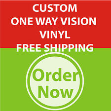 CUSTOM  ADHESIVE PERFORATED VINYL FULL COLOR PRINTED *ONE WAY VISION*