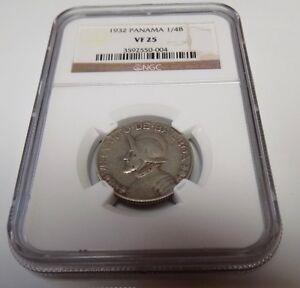 PANAMA 1932 1/4B 1/4 Balboa NGC VF25  VF 25 Panamanian NGC Certified Coin