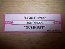 "1 Bob Welch Ebony Eyes / Outskirts Jukebox Title Strips Cd 7"" 45Rpm Records"