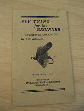 """Rare ca 1930 Booklet~""""Fly Tying for the Beginner""""~Willmarth Tackle Co~"""
