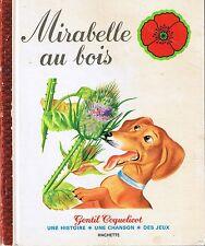 Mirabelle au bois * Gentil Coquelicot * 1976 * ancien livre enfant hachette