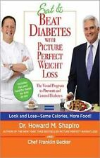 Eat & Beat Diabetes with Picture Perfect Weight Loss: The Visual Program to Prev