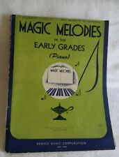 Magic Melodies in the Early Grades for Piano Sheet Music printed 1944, 224 Pages