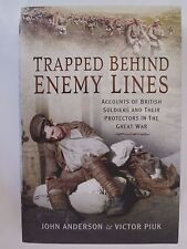 Trapped Behind Enemy Lines: Accounts of British Soldiers in World War One