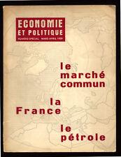 COLLECTIF, ÉCONOMIE ET POLITIQUE : LE MARCHÉ COMMUN, LA FRANCE, LE PÉTROLE