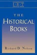 The Historical Books (Interpreting Biblical Texts Series), Richard D. Nelson, Go
