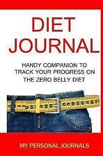 Diet Journals: Diet Journal : The Handy Companion to Track Your Progress on...
