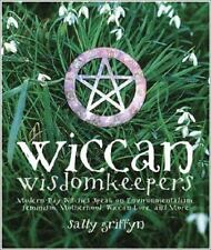 Excellent, Wiccan Wisdomkeepers:  Modern-day Witches Speak on Environmentalism,