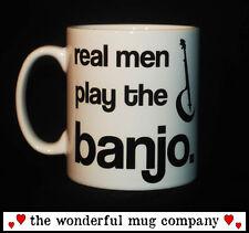 NEW REAL MEN PLAY THE BANJO MUG CUP GIFT PRESENT TENOR IRISH PLAYER 5 STRING FUN