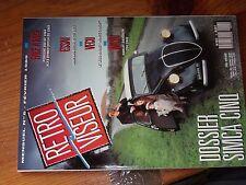 $$$ Revue Retroviseur N°6 Simca CinqPorsche 356 SCMonte-CarloHispano-Suiza