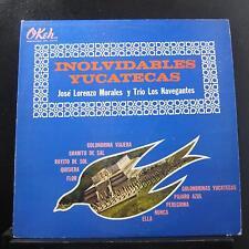 Jose Lorenzo Morales - Inolvidables Yucatecas LP VG+ OKL-10176 Mexico Record