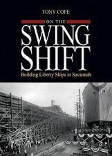 On the Swing Shift: Building Liberty Ships in Savannah, Textbook Buyback, Georgi