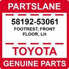 58192-53061 Toyota OEM Genuine FOOTREST, FRONT FLOOR, LH