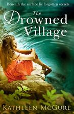 The Drowned Village By Kathleen McGurl