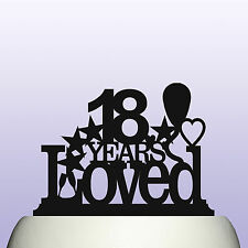Acrylic 18th Birthday Years Loved Cake Topper Decoration Gift Idea