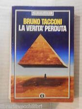 LA VERITA PERDUTA Bruno Tacconi Domenico Porzio Mondadori Oscar 1985 romanzo di