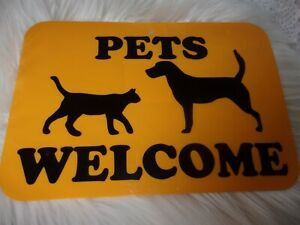 Pets Welcome Front Door Yard Entrance Shop Dog Cafe Garden Sign New 12x8 plastic
