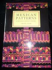 Mexican Patterns A Design Source Book textiles embroidery beadwork heritage NEW