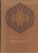 Ernst von Bergmann (v. Arend Buchholtz)     1911