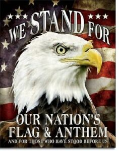 New We Stand for Our Nations Flag and Anthem Decorative Metal Tin Sign