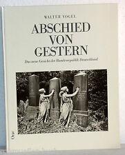 Walter Vogel - ABSCHIED VON GESTERN - Das neue Gesicht der BRD