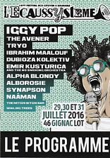 L'ECAUSSYSTEME FESTIVAL GIGNAC PROGRAMME OFFICIEL 2016 BROCHURE IGGY POP & PLUS