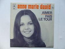 45 Tours ANNE MARIE DAVID Aimer , fais le tour 1199