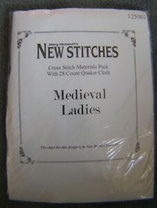NEW STITCHES MEDIEVAL LADIES CROSS STITCH PACK BY MARY HICKMOTTS 28 COUNT NEW