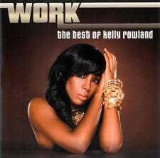 Kelly Rowland - Work: The Best Of Kelly Rowland (2010)  CD  NEW  SPEEDYPOST